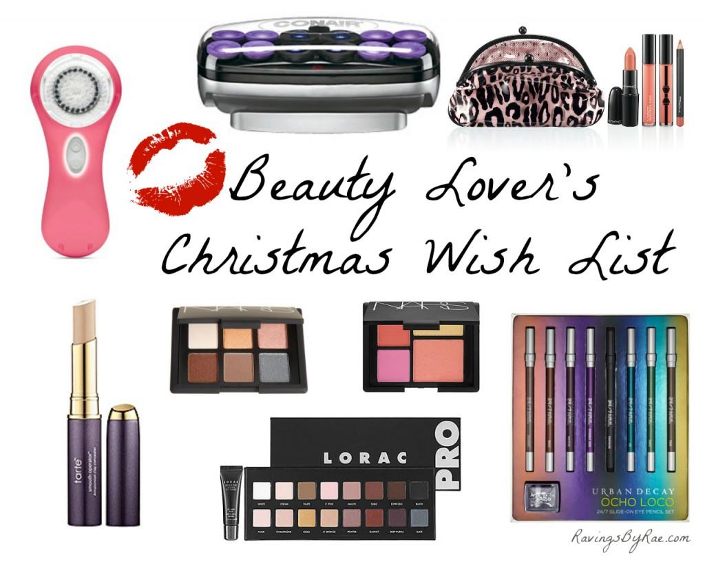 The Beauty Lover's Christmas Wish List Sarah Rae Vargas