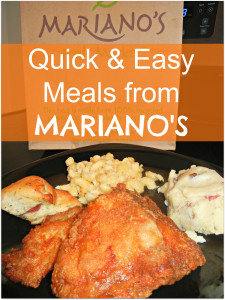 My Quick, Easy, and Delicious Meal from Mariano's Fresh Market