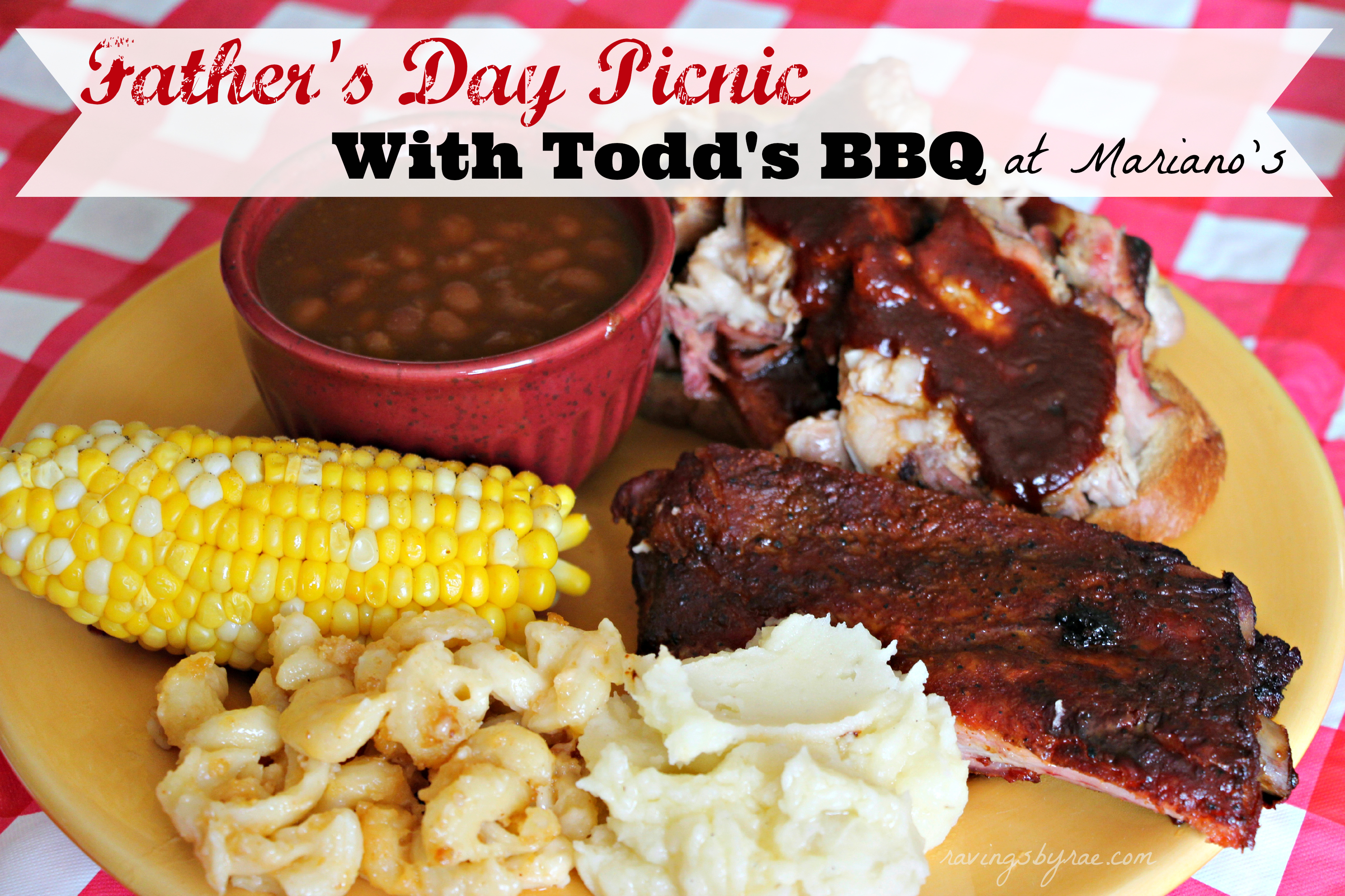 No-Fuss Father's Day Picnic with Todd's BBQ at Mariano's #MyMarianos