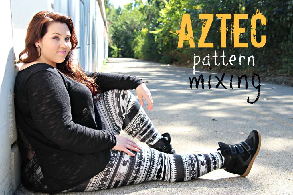 Plus Size OOTD: Aztec Pattern Mixing - Sarah Rae Vargas
