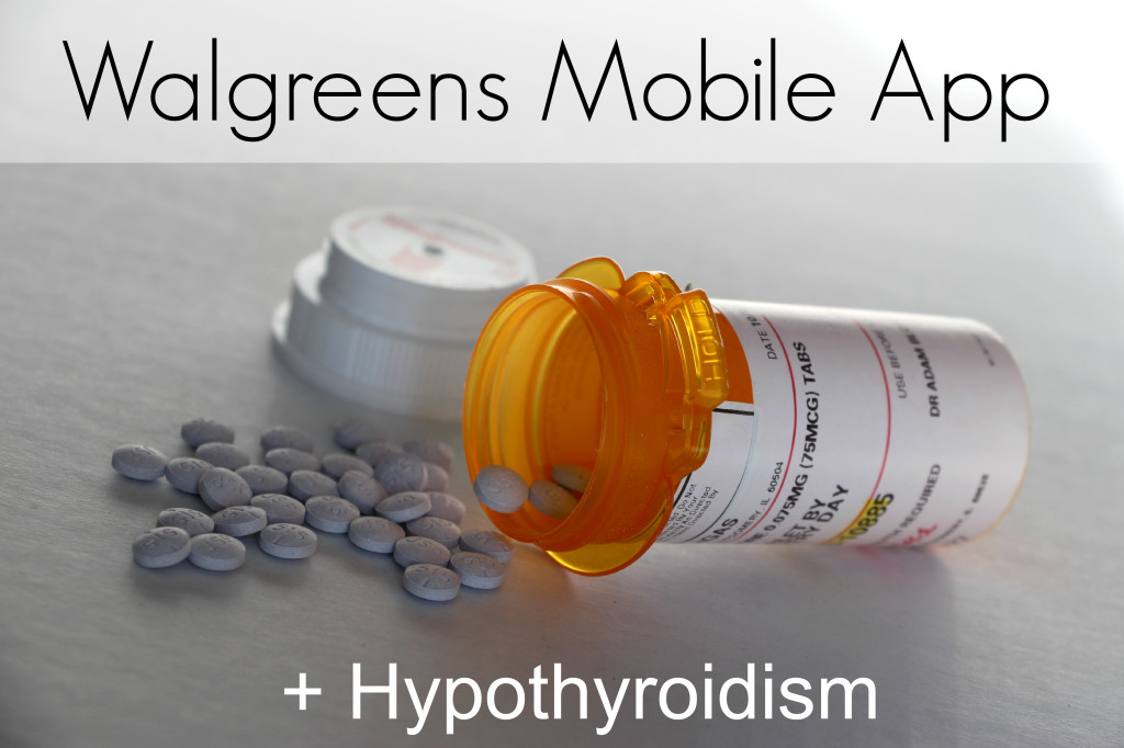 Walgreens Mobile App + Hypothyroidism #shop